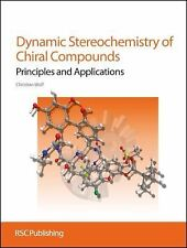 Dynamic Stereochemistry of Chiral Compounds : Principles and Applications by...