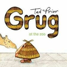 NEW, TED PRIOR, GRUG AT THE ZOO