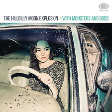 HILLBILLY MOON EXPLOSION 'With Monsters and Gods' 2016 CD ft.Sparky; UK sequence