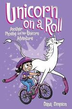 Phoebe and Her Unicorn: Unicorn on a Roll : Another Heavenly Nostrils...