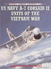US NAVY A-7 CORSAIR II UNITS OF THE Vietnam War (Vought A-7)
