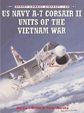 US NAVY A-7 CORSAIR II UNITS OF THE Vietnam War (Vought A-7)