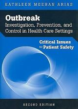 Outbreak Investigation, Prevention, and Control in Health Care Settings :...