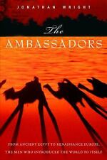 The Ambassadors by Jonathan Wright Hardcover 1st Edition