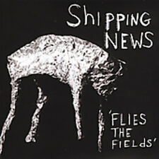 Flies The Fields - Shipping News (2005, CD NIEUW)