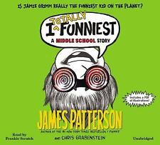 I Totally Funniest : A Middle School Story by James Patterson and Chris...