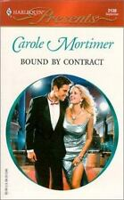 Harlequin Presents: Bound by Contract Vol. 2130 by Carole Mortimer (2000,...
