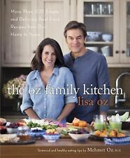 The Oz Family Kitchen: More Than 100 Simple and Delicious Real-Food Recipes from