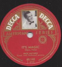 Dick Haymes singt : It`s you or no one + it`s magic