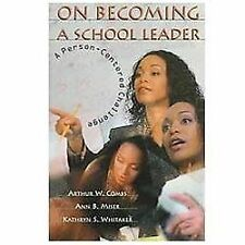 On Becoming a School Leader: A Person-Centered Challenge