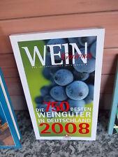 Wein Gourmet 2008, Die 750 besten Weingüter in Deutschland