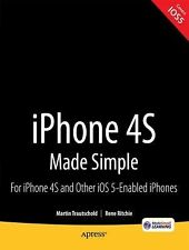 iPhone 4S - Made Simple : For All iPhones Running iOS 5 by Rene Ritchie, Gary...