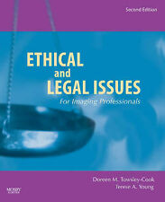 Ethical and Legal Issues for Imaging Professionals By Towsley-Cook, Doreen