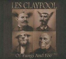Les Claypool Of Fungi And Foe CD