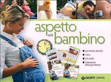 Aspetto un bambino. Con CD Audio - Giunti Demetra - Libro nuovo in Offerta!