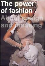 The Power of Fashion: About Design and Meaning