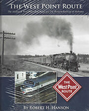The West Point Route (ATLANTA & WEST POINT and Western Railway of ALABAMA) NEW