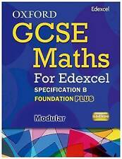Oxford GCSE Maths for Edexcel: Specification B Student Book Foundation Plus
