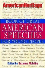 The American Heritage Book of Great American Speeches for Young People-ExLibrary