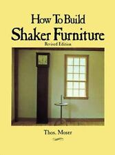 How to Build Shaker Furniture, Thomas Moser, 0806983922, Book, Acceptable