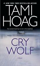 Cry Wolf: A Novel by Tami Hoag