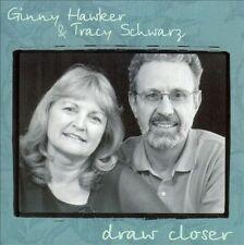 Draw Closer by Ginny Hawker  Tracy Schwarz