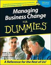 Managing Business Change for Dummies WORK, EMPLOYMENT, JOB, CAREER, NEW BOOK
