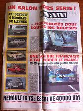 L'AUTO-JOURNAL n°463 du 10/1968; Salon Hors-Série/ Le Mans/ Essai R 16 TS