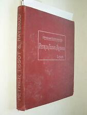 Gros Catalogue Petrier Tissot Raybaud  Lustre Matériel Electrique Telephone 1913
