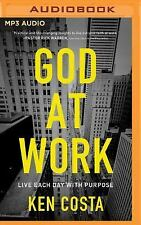 God at Work : Living Every Day with Purpose by Ken Costa (2016, MP3 CD,...
