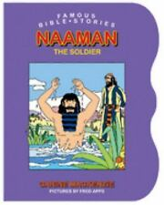 Famous Bible Stories Naaman the Soldier (Famous Bible Stories (Board Books))