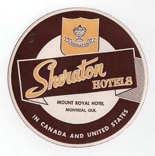 1940s MOUNT ROYAL HOTEL Montreal Quebec Canada TRAVEL Decal SHERATON Hotels