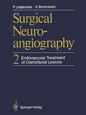 Endovascular Treatment of Craniofacial Lesions Vol. 2 by Pierre L. Lasjaunias...