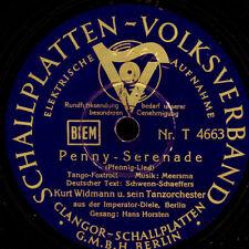 KURT WIDMANN ORCH. Penny-Serenade / Liebe kleine Freundin    Schellack     S7528