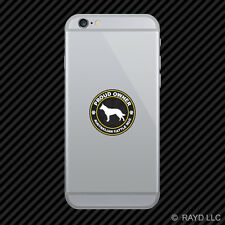 Proud Owner Australian Cattle Dog Cell Phone Sticker Mobile Die Cut