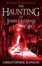 The Haunting of James Hastings by Christopher Ransom (Paperback, 2010)