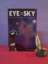 G Andersen: Eye on the Sky: The Fascination of Telescopes/astronomy/history HBDJ