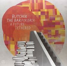 BUTCHER THE BAR - FOR EACH A FUTURE TETHERED  VINYL LP + DOWNLOAD NEU
