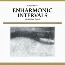 MAMIFFER & CIRCLE - ENHARMONIC INTERVALS (FOR PASCHEN ORGAN)  CD NEU