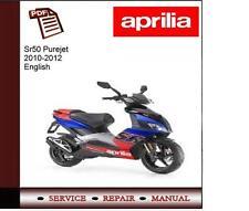 Aprilia SR50 Purejet 2010 - 2012 Workshop Service Repair Manual