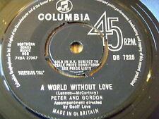 "PETER & GORDON - A WORLD WITHOUT LOVE    7"" VINYL"