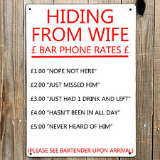 MAN CAVE HIDING FROM WIFE Funny Text Print On Metal Sign Bar Garage Den Bedroom
