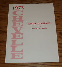 1973 Chevrolet Chevelle Wiring Diagram Manual for Complete Chassis 73 Chevy