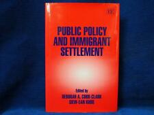 Public Policy and Immigrant Settlement by Edward Elgar Publishing Ltd