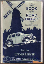 Ford Prefect 10 HP Handbook for the owner/driver by Ellison Hawks Pub. By Gregg