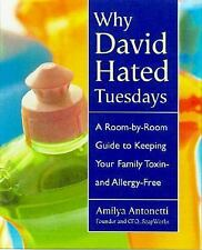 Why David Hated Tuesdays: One Courageous Mother's Guide to Keeping Your Family