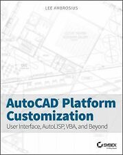 AUTOCAD PLATFORM CUSTOMIZATION (9781118798904) - LEE AMBROSIUS (PAPERBACK) NEW