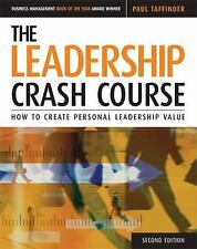 The Leadership Crash Course: How to Create a Personal Leadership Value, Taffinde