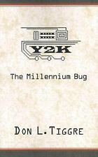 Y2K: The Millennium Bug, Don L. Tiggre, Good Book