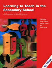 Learning to Teach in the Secondary School, 4th Edition, 2005, PGCE CTLLS DTLLS